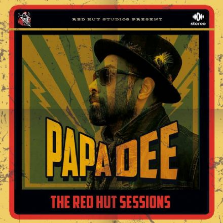 Papa Dee - The Red Hut Sessions (Red Hut Studios) LP